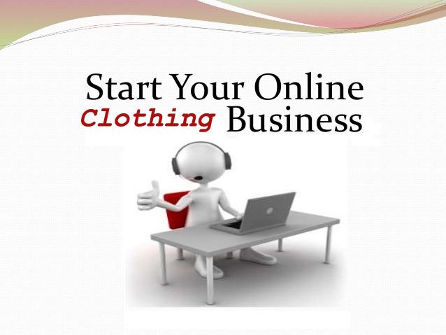 Start An Online Clothing Business